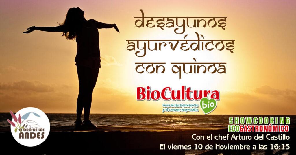 Arturo Castillo nos enseña cómo preparar sanos y energéticos desayunos ayurvédicos con quinoa peruana el 10 de noviembre en Biocultura, compártelo